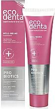 Perfumería y cosmética Pasta dental fortificante con probióticos & jugo de aloe vera - Ecodenta Toothpaste Probiotics Well-Being