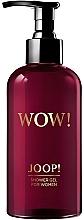 Perfumería y cosmética Joop! Wow! For Women - Gel de ducha perfumado