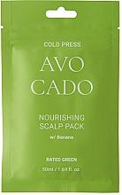 Perfumería y cosmética Mascarilla capilar nutritiva con aceite de aguacate y extracto de plátano - Rated Green Cold Press Avocado Nourishing Scalp Pack