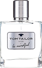 Perfumería y cosmética Tom Tailor Be Mindful Man - Eau de toilette