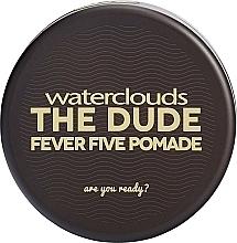 Perfumería y cosmética Pomada para cabello, fijación fuerte - Waterclouds The Dude Fever Five Pomade