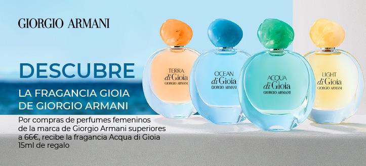 Por compras de perfumes femeninos de la marca de Giorgio Armani superiores a 66 €, recibe la fragancia Acqua di Gioia 15 ml de regalo