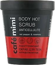 Perfumería y cosmética Exfoliante corporal contra celulitis con aceite de romero - Cafe Mimi Body Hot Scrub Anticellulite